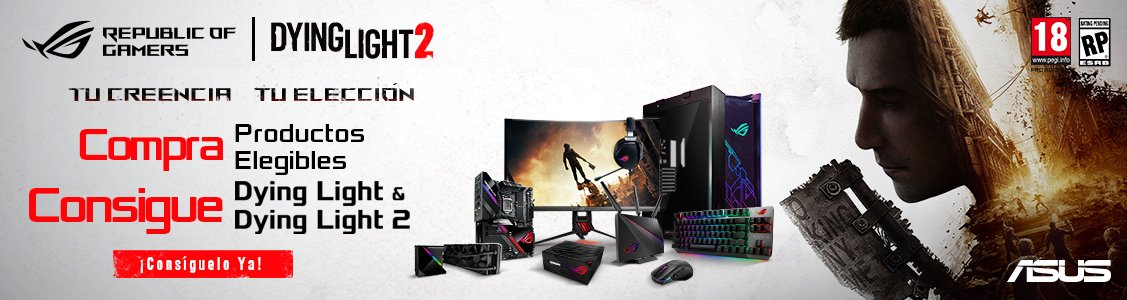 Dying Light y Dying Light II con productos ASUS seleccionados